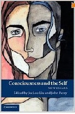 CONSCIOUSNESS AND THE SELF